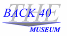 The Back 40 Museum
